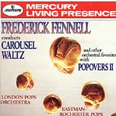 Frederick Fennell conducts Carousel Waltz, etc