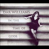 Dar Williams: In the Time of Gods [Digipak]