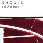 Should: A Folding Sieve