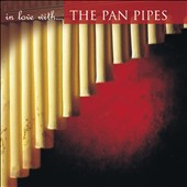 Various Artists: In Love with the Pan Pipes
