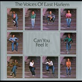 The Voices of East Harlem: Can You Feel It? [Digipak] *