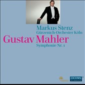 Gustav Mahler: Symphonie no 1 / Markus Stenz