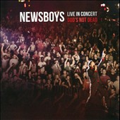 Newsboys: Live in Concert: God's Not Dead