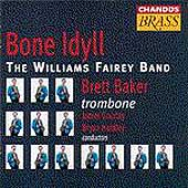 Bone Idyll / Baker, Gourlay, Hurdley, Williams Fairey Band