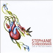 Stephanie Schneiderman: Live At the Old Church