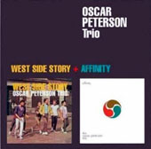 Oscar Peterson: West Side Story/Affinity [Bonus Track] [Remastered]