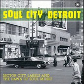 Various Artists: Soul City Detroit