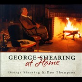 Don Thompson (Jazz)/George Shearing: George Shearing at Home [Digipak]