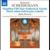 Heinrich Scheidemann (1595-1663): Organ Works, Vol. 6 / Julia Brown, organ