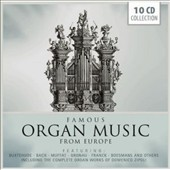 Famous Organ Music from Europe - Works by Buxtehude, Bach, Muffat, Franck, Zipoli, Boesmans / various artists