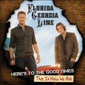 Florida Georgia Line: Here's to the Good Times [CD/DVD]