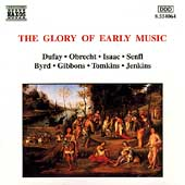 The Glory Of Early Music - Dufay, Obrecht, Isaac, et al