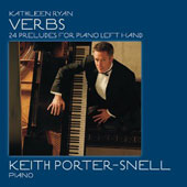 Kathleen Ryan: Verbs - 24 Preludes for Piano Left Hand