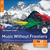 Various Artists: The  Rough Guide to Music Without Frontiers [Digipak]