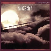 Smoke City: I Really Want You