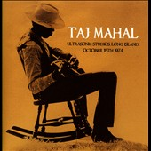 Taj Mahal: Ultrasonic Studios, Long Island, October 15, 1974