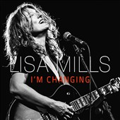 Lisa Mills: I'm Changing [Slipcase]