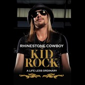 Kid Rock: Rhinestone Cowboy