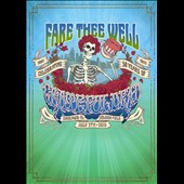 Grateful Dead: Fare Thee Well: The Final Show, July 5, 2015 [Video]