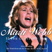Marti Webb: If You Leave Me Now
