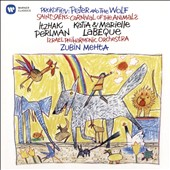 Prokofiev: Peter and the Wolf; Saint-Saëns: Carnival of the Animals / Itzhak Perlman, narrator; Katia & Marielle Labeque, pianos; Placido Domingo, tenor; Renata Scotto, soprano (rec. 1984)