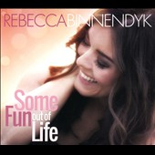 Rebecca Binnendyk: Some Fun out of Life