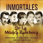 Various Artists: Inmortales de la Musica Ranchera