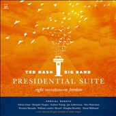 Ted Nash Big Band/Ted Nash: Presidential Suite