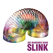 Joe Marcinek Band: Slink [12/9]