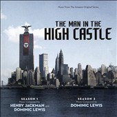 Henry Jackman/Dominic Lewis: The Man in the High Castle: Seasons 1 & 2 [Original Series Soundtrack]