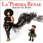 La'Porsha Renae: Already All Ready [3/31]