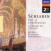 Scriabin: The 3 Symphonies, Le po&egrave;me de l'extase / Ashkenazy, DSO Berlin, et al