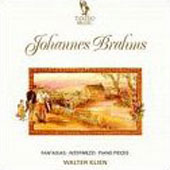 Brahms: Fantasias, Intermezzi, Piano Pieces / Walter Klien