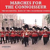 Marches for the Connoisseur / Marshall, Coldstream Guards