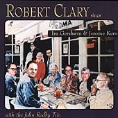 Robert Clary: Sings Ira Gershwin and Jerome Kern
