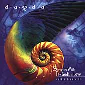 Dagda: Sleeping with the Gods of Love