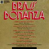 Brass Bonanza - Gabrieli, Speer, Arnold, Hovhaness, et al
