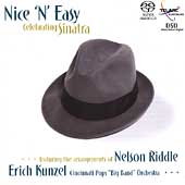 Erich Kunzel (Conductor): Nice 'n' Easy: Celebrating Sinatra