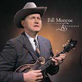 Bill Monroe: Anthology
