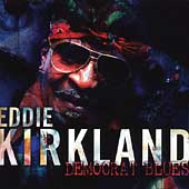 Eddie Kirkland: Democrat Blues