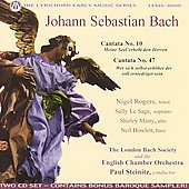 Bach: Cantatas no 10 and 47 / Steinitz, London Bach Society