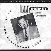 Jimmy Dorsey: At the 400 Restaurant (1946)