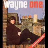 Wayne Fontana/Wayne Fontana and the Mindbenders: Wayne One [Bonus Tracks] [Slipcase]