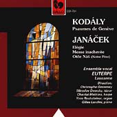 Kod&#225;ly: Psaumes de Gen&#232;ve;  Janacek: El&#233;gie, etc / Gesseney