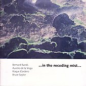 In the Receding Mist - Cordero, de la Vega, Rands, Saylor