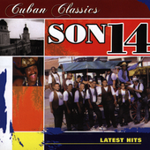 Son 14: Cuban Classics *