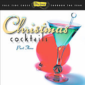Various Artists: Ultra-Lounge: Christmas Cocktails, Pt. 3