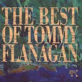 Tommy Flanagan: The Best of Tommy Flanagan