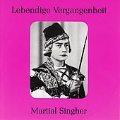Lebendige Vergangenheit - Martial Singher