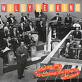 Willy Berking: With a Song in My Hear